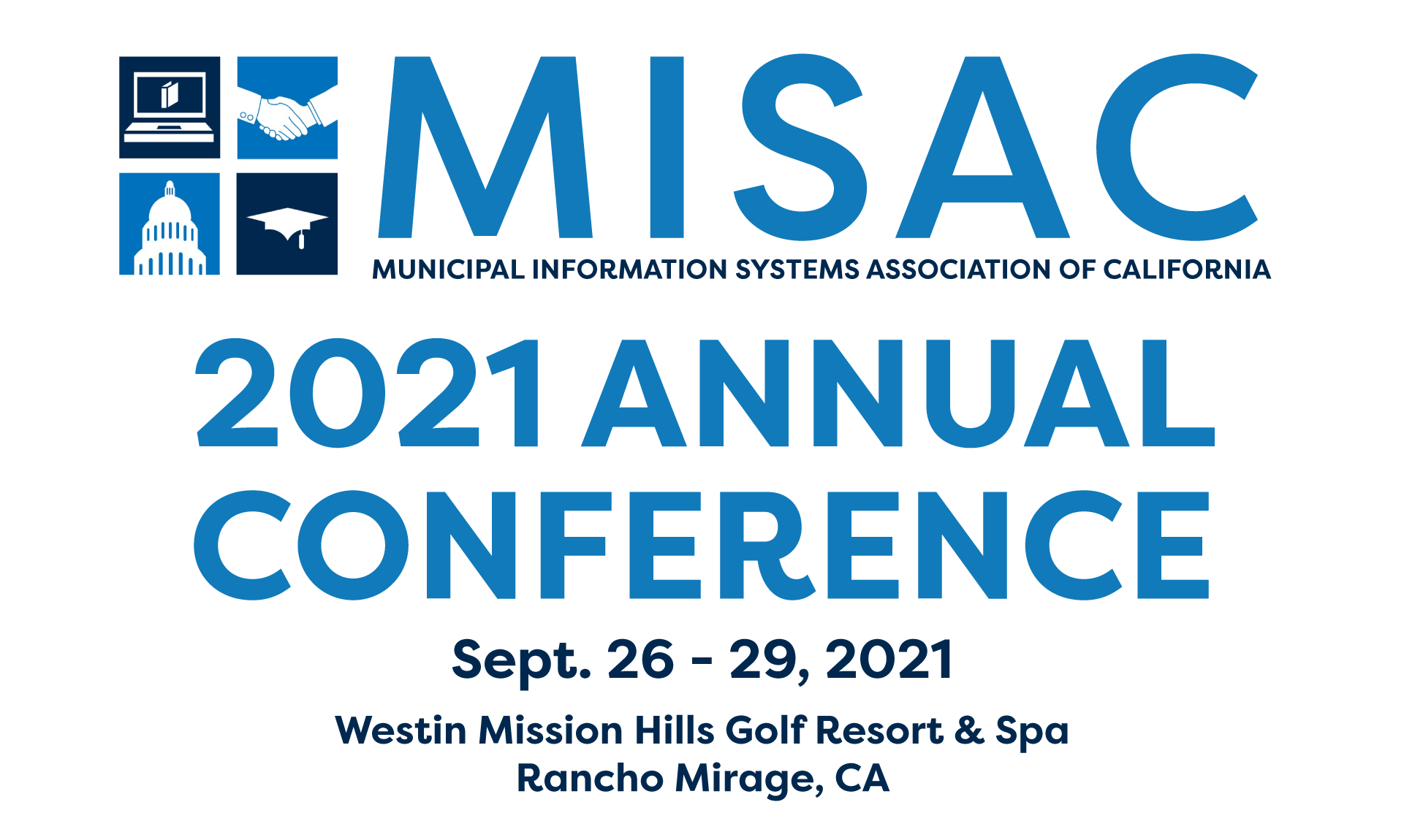 MISAC Annual Conference   Sept. 26 – 28, 2021   Rancho Mirage, CA