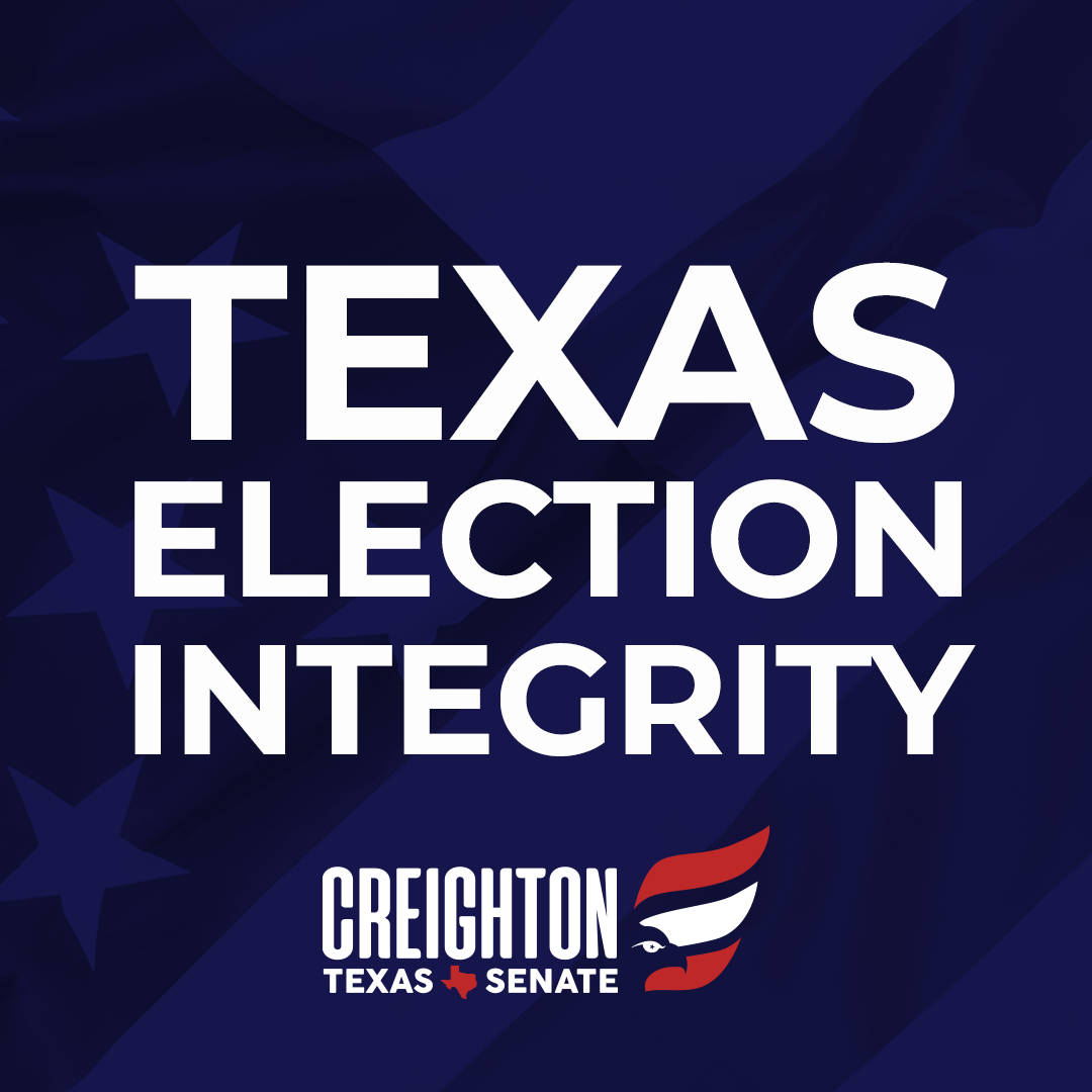 Senate Bill 7 – Strengthening Texas Election Integrity