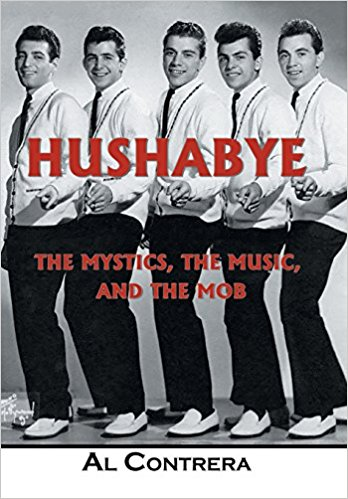 Hushabye The Mystics, The Music, and The Mob
