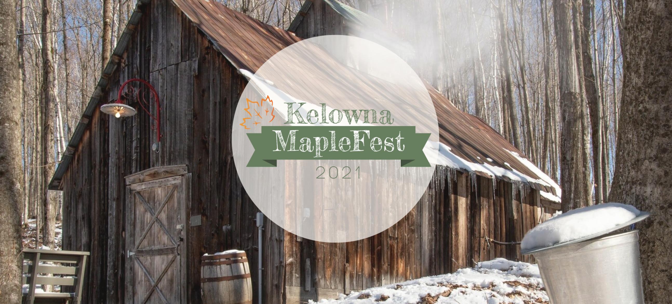 Kelowna MapleFest 2021