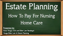 How to Pay for Long Term Care