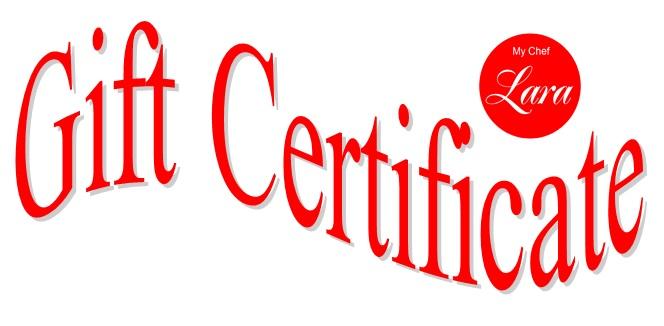 My Chef Lara's gift certificate