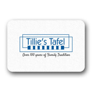 Tillie's Tafel Gift Cards Are Available