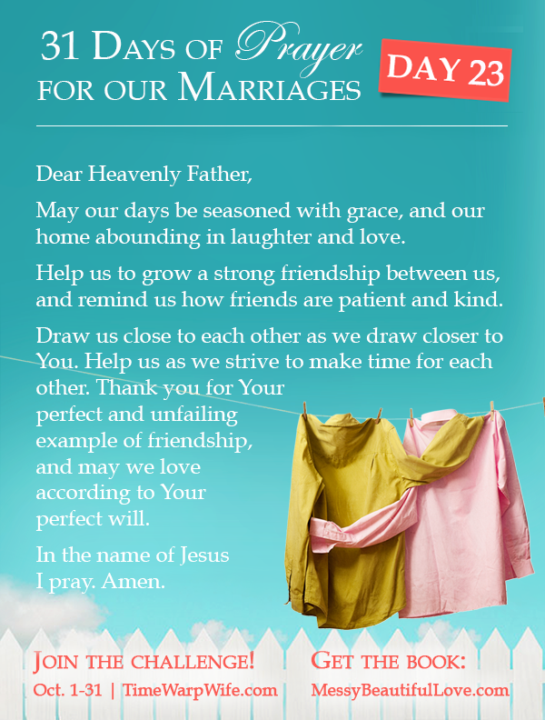 Day 23 - 31 Days of Prayer for Our Marriages