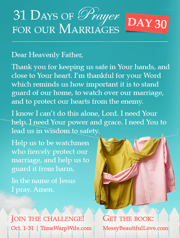 Day 30 - 31 Days of Prayer for Our Marriages