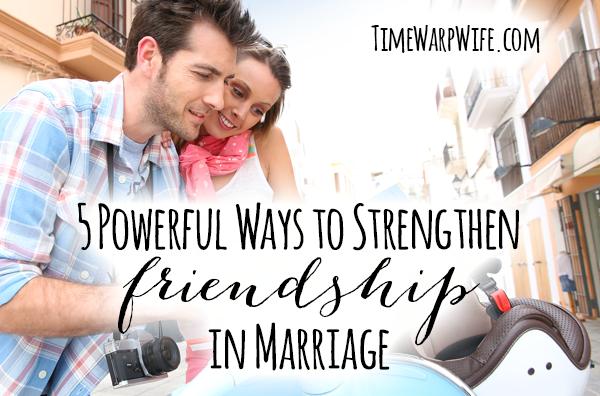 5 Ways to Strengthen Friendship