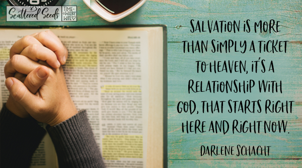 Daily Devotion - Salvation is More Than a Ticket to Heaven