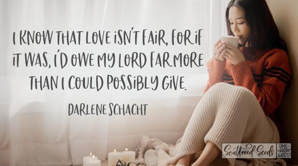 Daily Devotion - Love Isn't Fair
