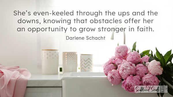 Daily Devotion - Even Keeled Through the Ups and the Downs