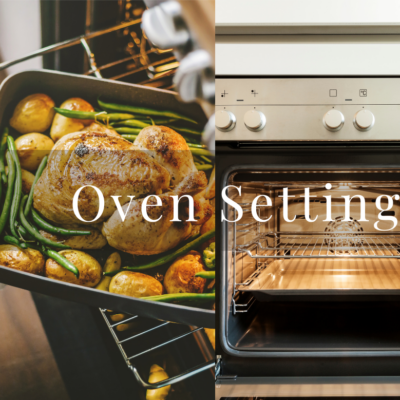 3 Oven Settings You Need To Understand