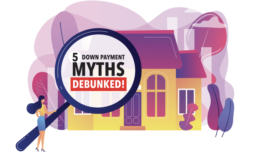 Downpayment Myths Debunked