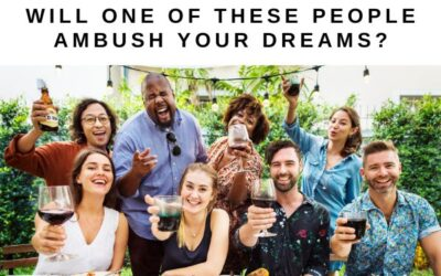 Will One of These People Ambush Your Dreams? (Part 1)