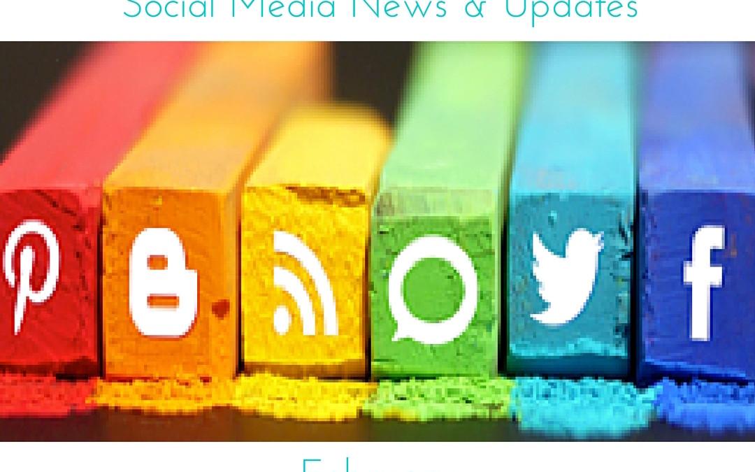 Social Media Updates – February
