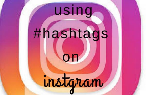 Using Hashtags On Instagram