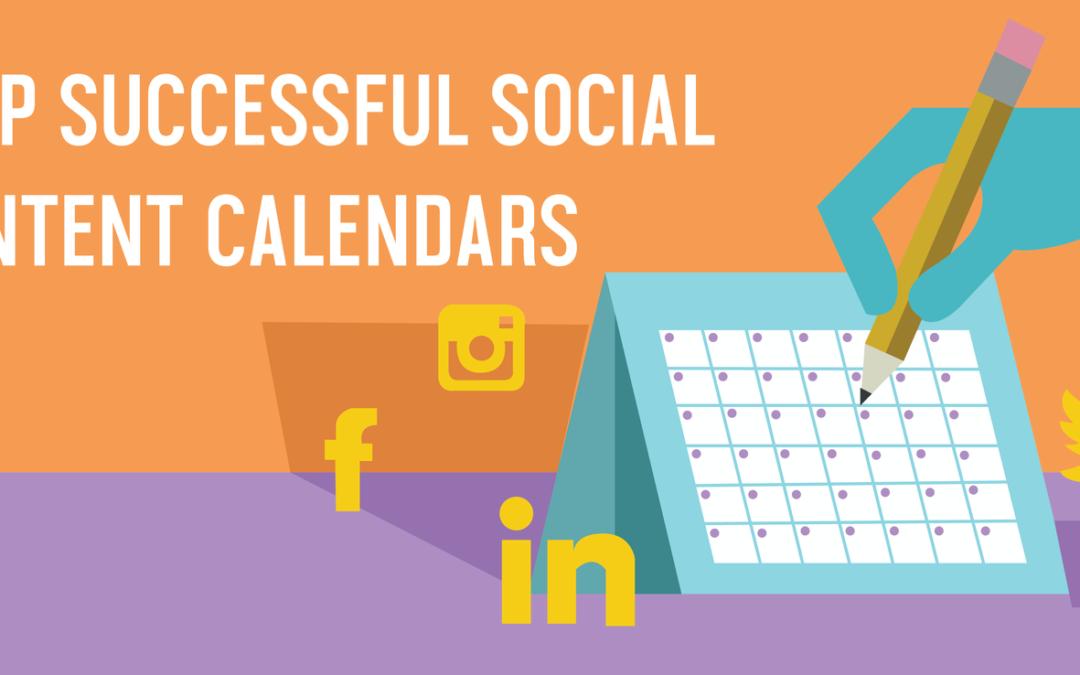 Creating Successful Social Media Content Calendars