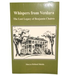 Whispers From Verdura: The Lost Legacy of Benjamin Chaires