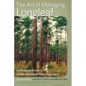 Art Of Managing Southern Longleaf