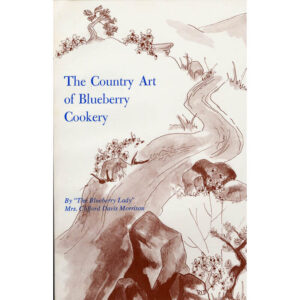 The Country Art of Blueberry Cookery