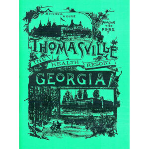 Thomasville Among the Pines