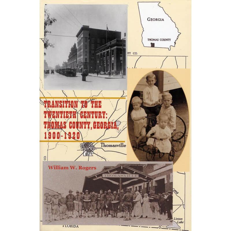 Transition to the Twentieth Century - Thomas County 1900-1920