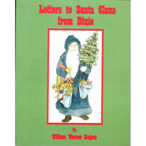 Letters to Santa Claus from Dixie