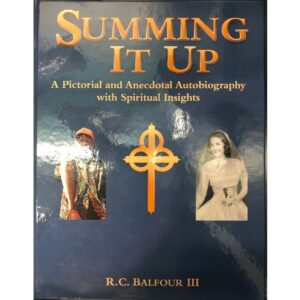 Summing It Up: A Pictorial and Anecdotal Autobiography with Spiritual Insights