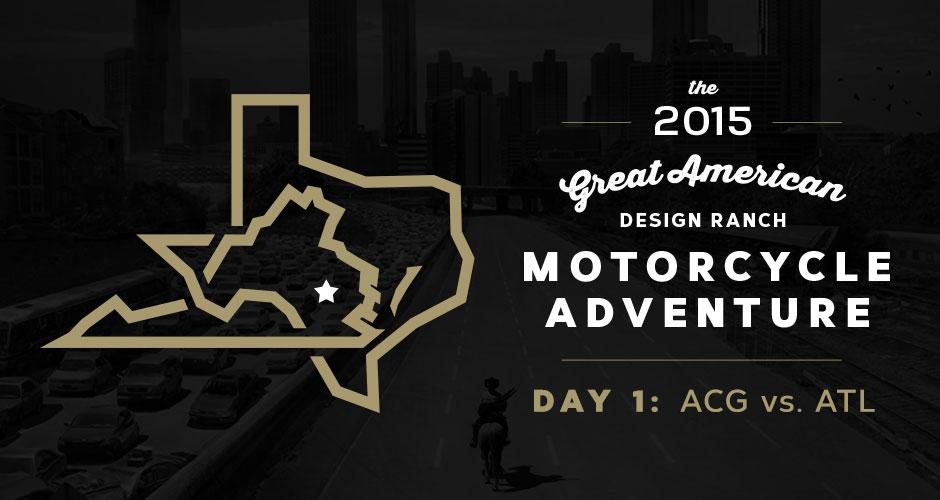 Design Ranch Moto Adventure: Day 1