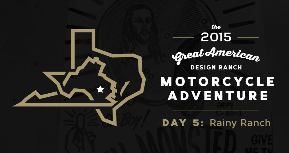 Design Ranch Moto Adventure: Day 5