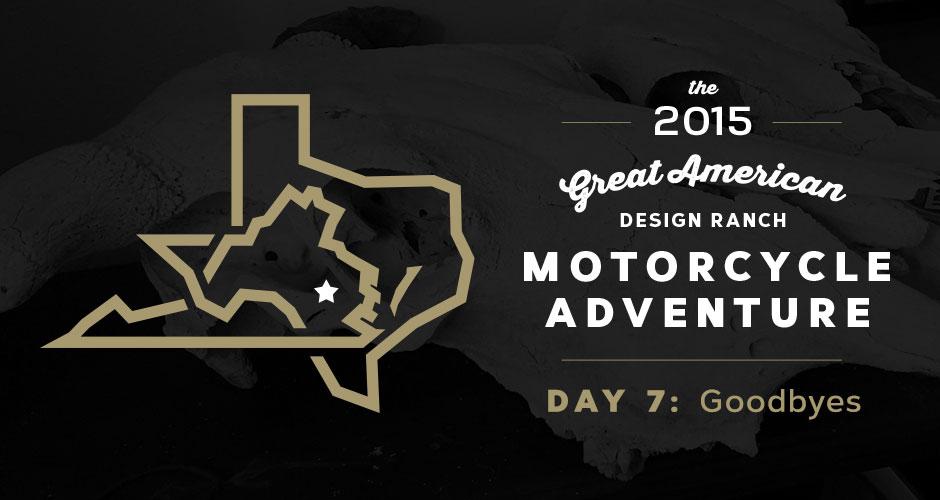 Design Ranch Moto Adventure: Day 7
