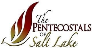 The Pentecostals of Salt Lake
