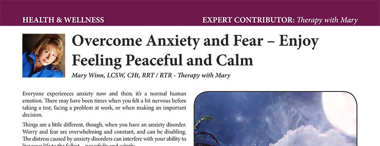 Overcome Anxiety and Fear. Enjoy Feeling Peaceful and Calm