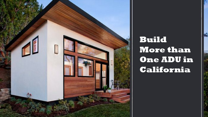 Can You Build More than One ADU in California?