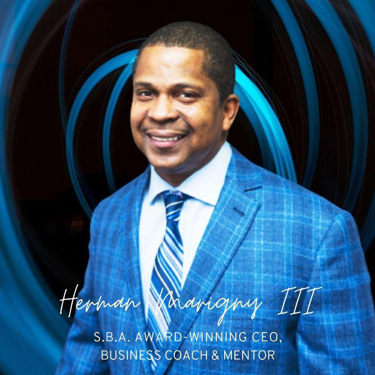 Herman Marigny III S.B.A. Award-Winning CEO