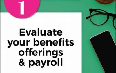 Evaluate Your Benefits Offerings & Payroll