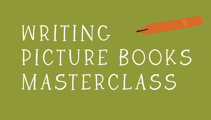 Writing Picture Books Masterclass