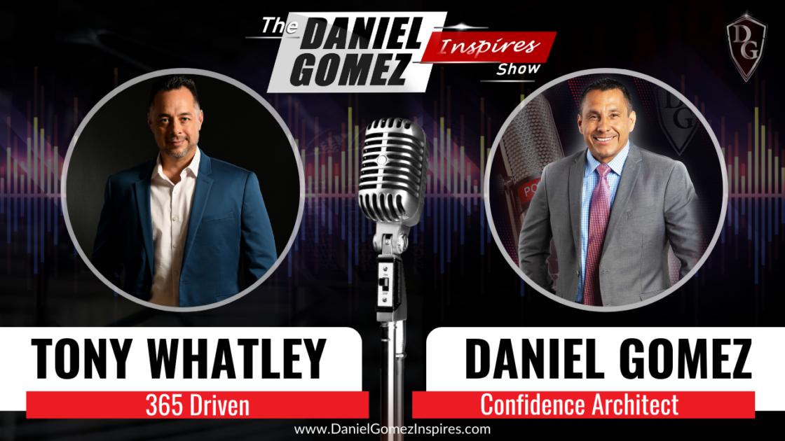The Daniel Gomez Inspires Show Tony Whatley