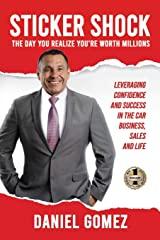 Image of Daniel Gomez Inspires, Sticker Shock the book, Best-seller, Executive Confidene Coach, Sales Training, Confidence Coach, Business Coach