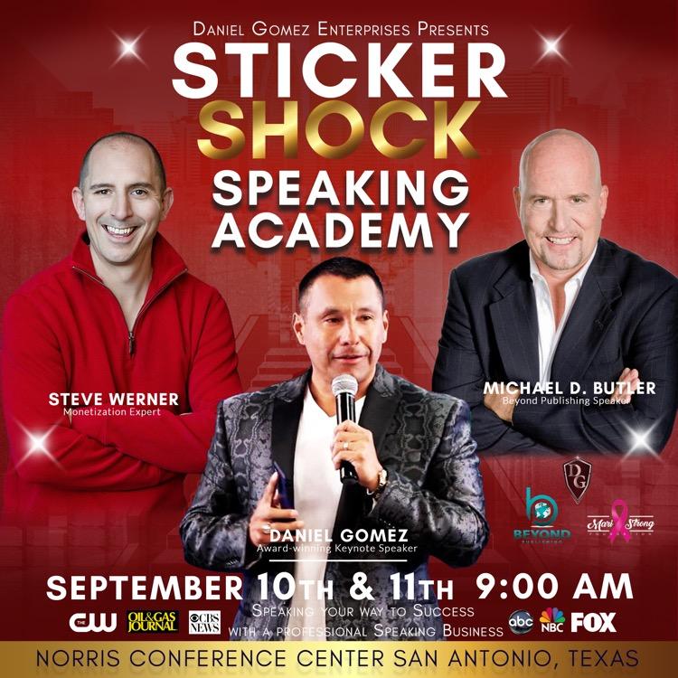 Image of Daniel Gomez Inspires, Sticker Shock Speaking Academy, Motivational Keynote Speaker San Antonio Texas