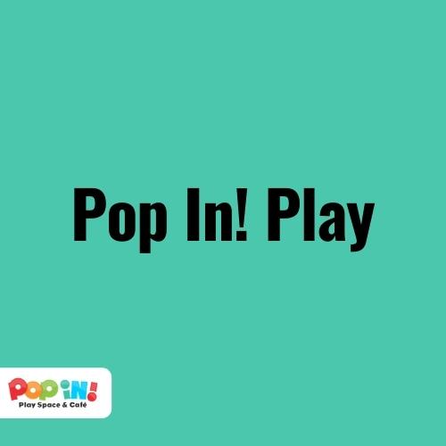 Pop In! Play