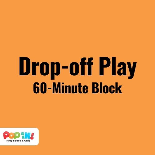 Drop-off Play   Pop In! Play Space & Café