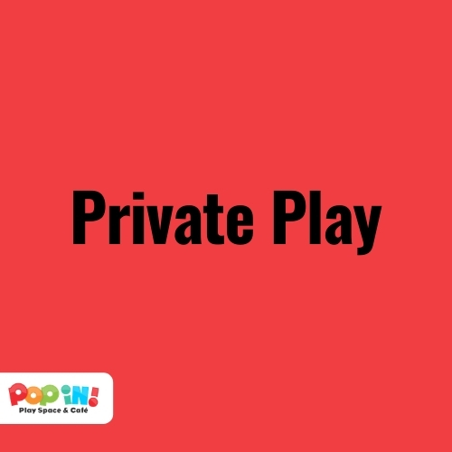 Private Play | Pop In! Play Space & Café