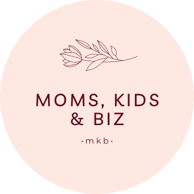 Moms, Kids & Biz