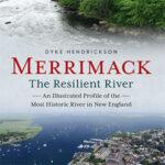 The Amazing Merrimack | Dyke Hendrickson