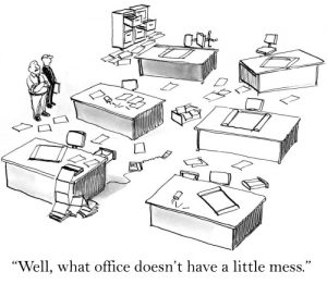 office is a mess
