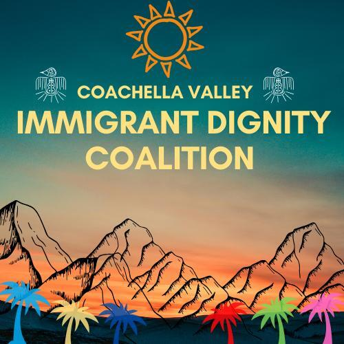 coachella valley immigration dognity coalition coachella logo