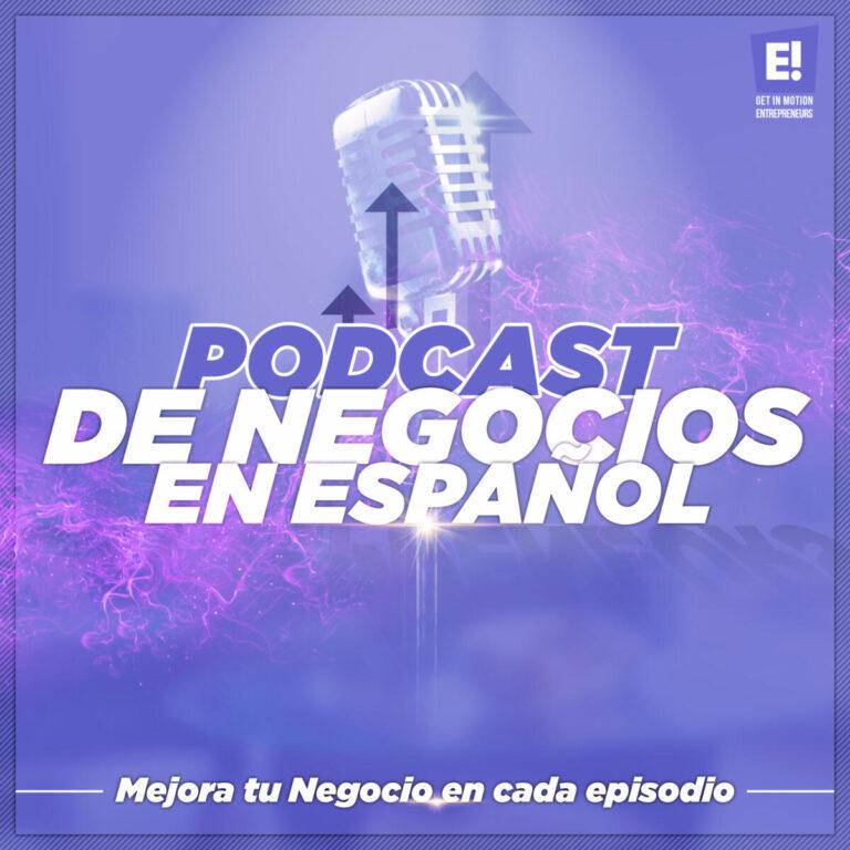 Podcast de Negocios en Español