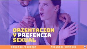 Orientacion y Prefencia Sexual