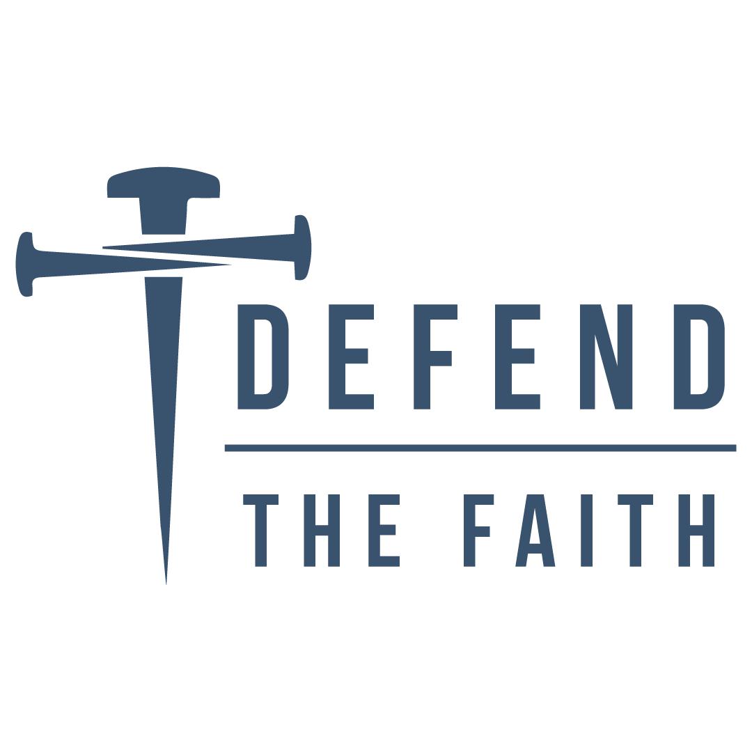 Defend The Faith Ministry