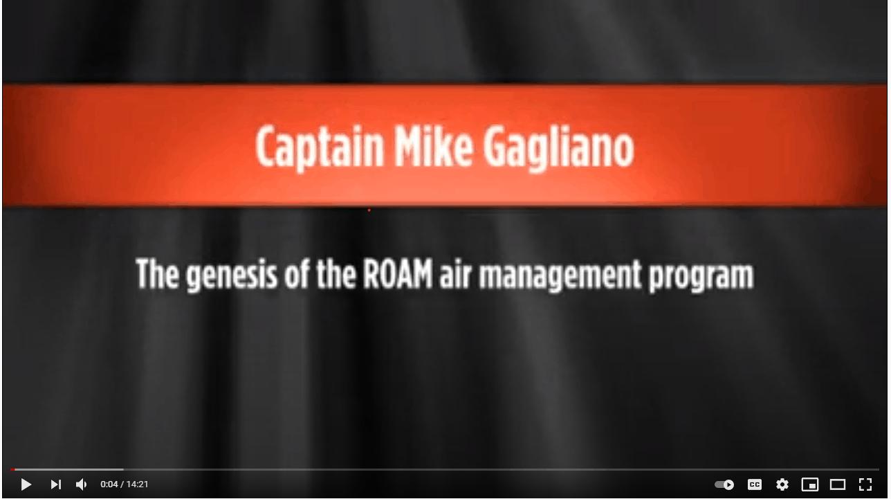 YouTube Card Captian Mike Gagliano The genesis of ROAM air management program