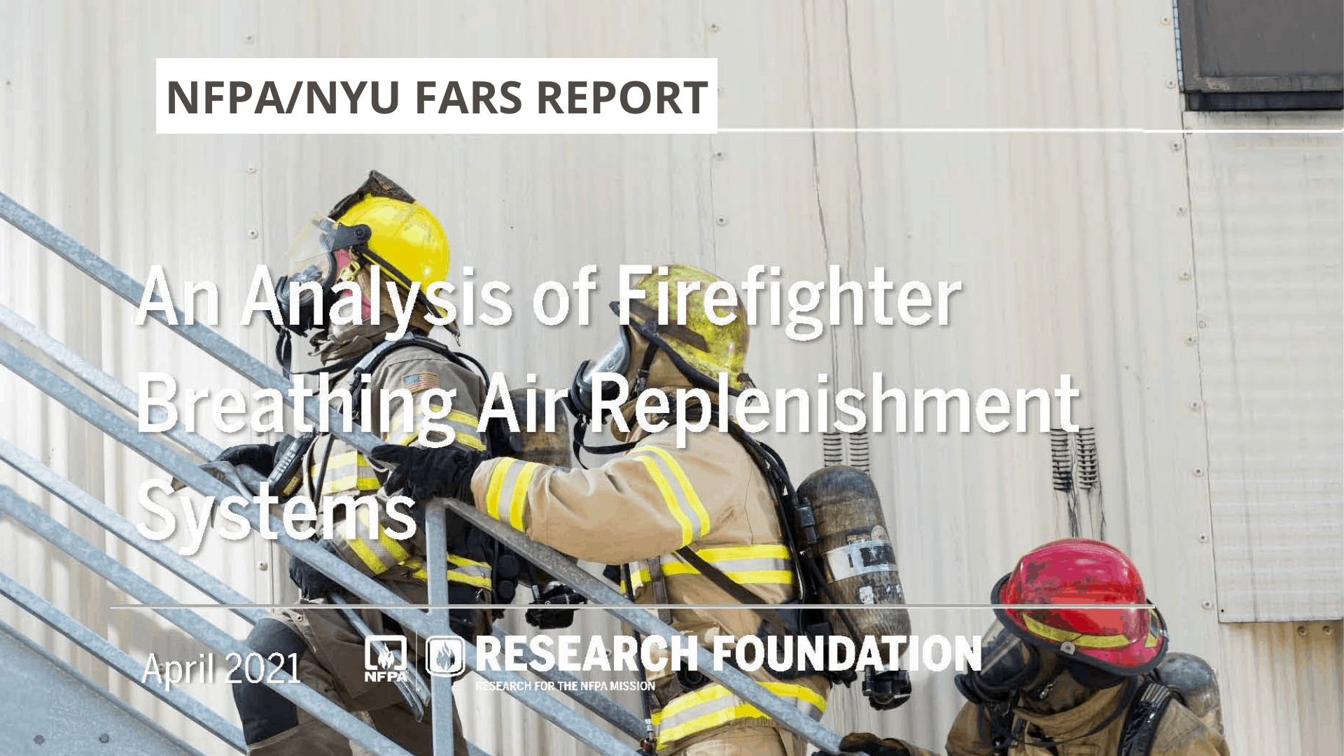 NFPA and NYU FARS Report An Analysis of Firefighter Breathing Air Replenishment Systems
